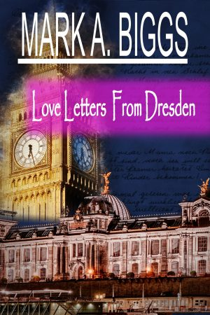 Love Letters From Dresden